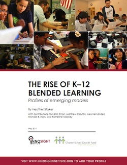 Innosight Institute - The Rise of K-12 Blended Learning
